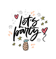 lets party cartoon flat hand drawn lettering vector image