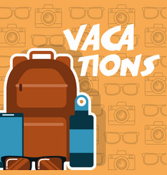 Vacations backpack mobile sunglasses bottle vector
