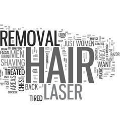what areas can you use laser hair removal on text vector image