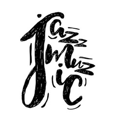 jazz music lettering composition inscription vector image vector image