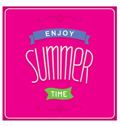 Enjoy summer time design vector image