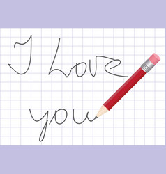 declaration of love written by pencil vector image vector image