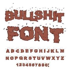 Bullshit font Alphabet of poop with flies Shit vector image