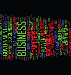 the environment is big business text background vector image
