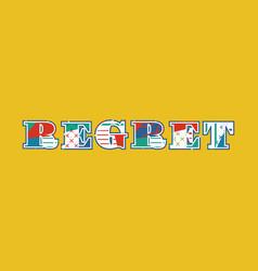 Regret concept word art vector