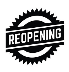 reopening stamp on white vector image