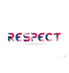 Respect colored rainbow word text suitable for vector