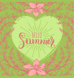hand lettering inspirational poster hello summer vector image vector image