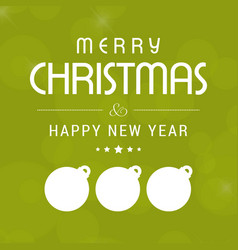 christmas card with balls and green background vector image