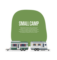 small camp poster with travel trailers vector image