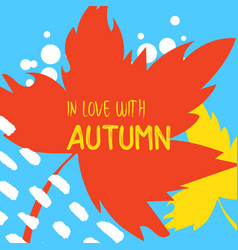 autumn leaves with text on a hand drawn background vector image
