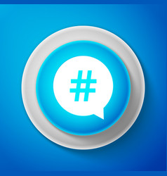 Hashtag in circle icon isolated on blue background vector