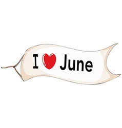 I love June vector image
