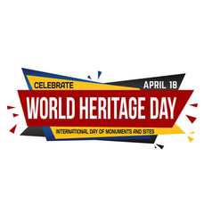 world heritage day banner design vector image