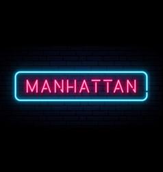 manhattan neon sign bright light signboard vector image