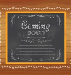 coming soon written on chalkboard vector image
