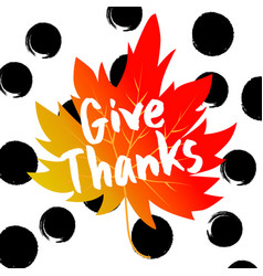 Give thanks typography and background vector