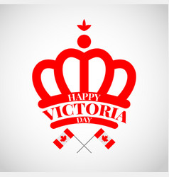 red crown with flag canada for victoria day vector image