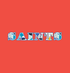 Saints concept word art vector