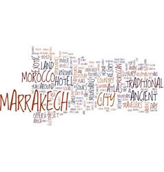 The essence of marrakech morocco text background vector