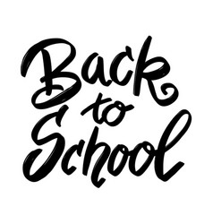 back to school hand drawn lettering phrase vector image