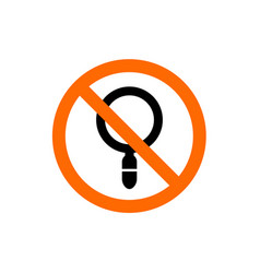 Magnifying glass combined with forbidden sign vector