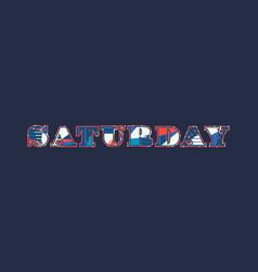 Saturday concept word art vector