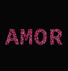 The word amor made little hearts shades red vector