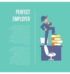 Perfect employer banner with businessman vector image vector image