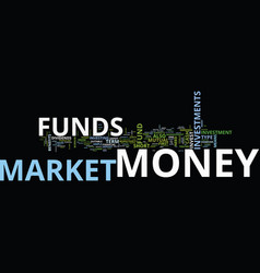 Are money market funds for you text background vector