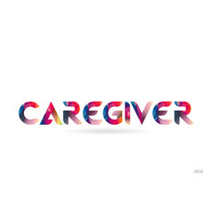 Caregiver colored rainbow word text suitable for vector