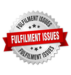 Fulfilment issues round isolated silver badge vector