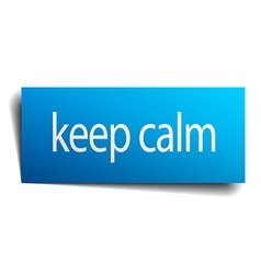 Keep calm blue paper sign on white background vector