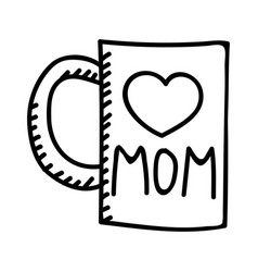 mothers day mug hand drawn icon design sign vector image