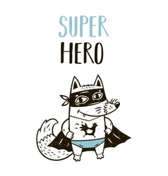Super Hero fox drawing for greeting card or tee vector