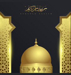 ramadan kareem with mosque background ornament vector image