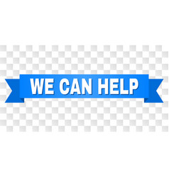 blue ribbon with we can help caption vector image