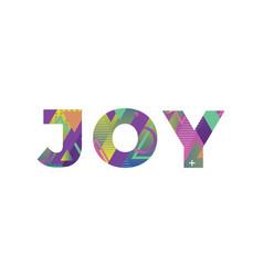 Joy concept retro colorful word art vector