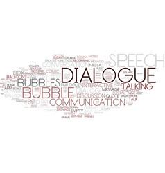 dialogue word cloud concept vector image vector image
