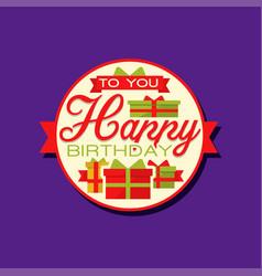 creative design of happy birthday sticker or label vector image vector image