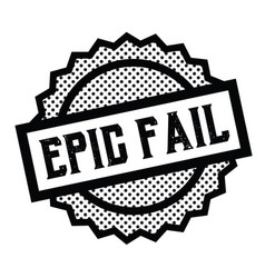 Epic fail stamp on white vector