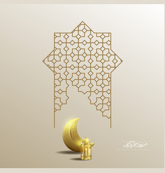 ramadan kareem islamic moon lantern and geometry vector image