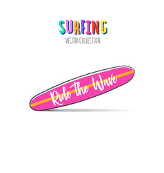 ride the wave surfing print vector image