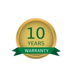 Ten years warranty label vector