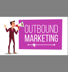 outbound marketing banner male with vector image