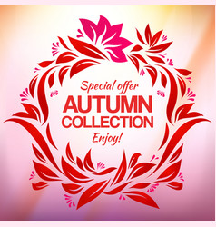 hand drawing autumn floral label for new vector image vector image