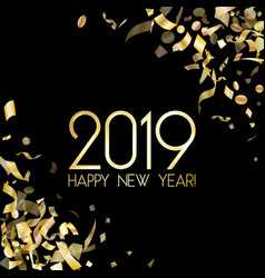 2019 happy new year card with gold confetti vector image