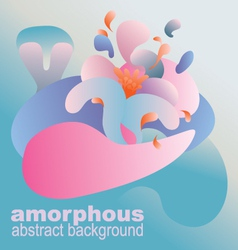 Abstract amorphic background vector