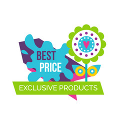 Exclusive products best price spring label flower vector
