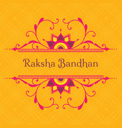 greeting card for indian holiday raksha bandhan vector image